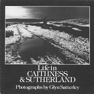 Life in Caithness and Sutherland
